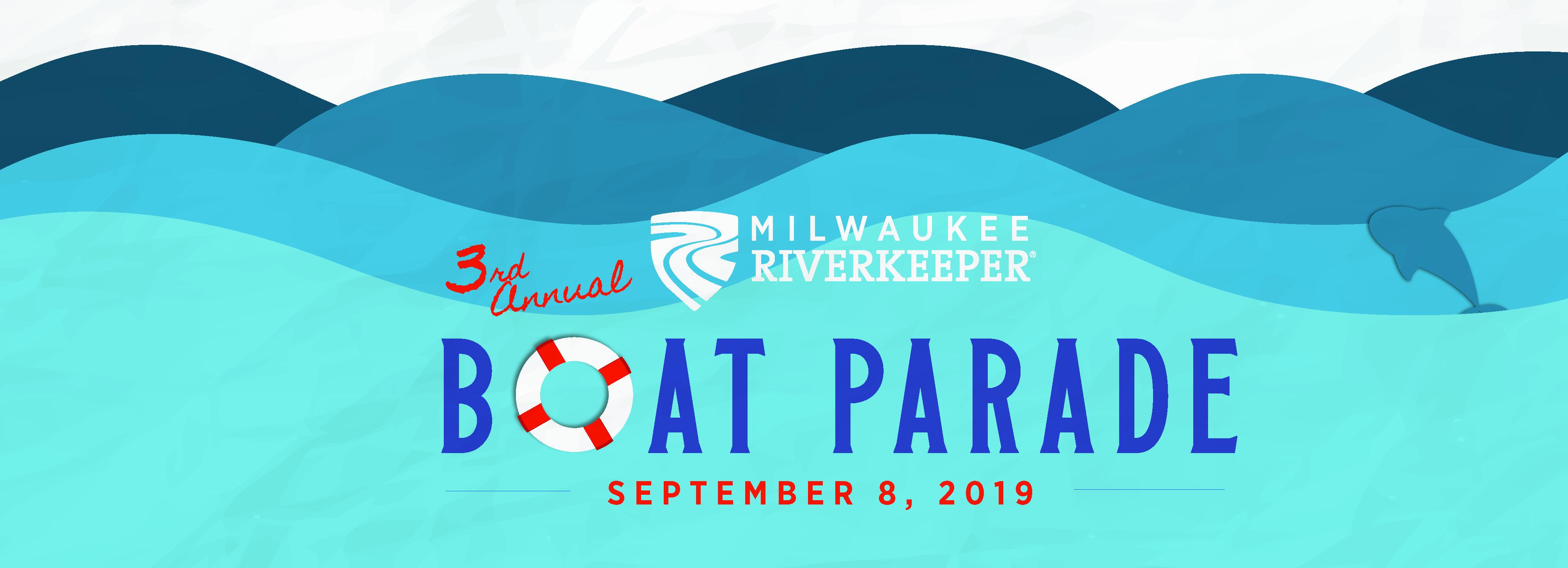 Milwaukee Riverkeeper Boat Parade - Milwaukee Riverkeeper